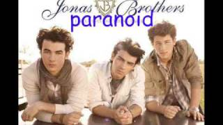 Paranoid- Jonas Brothers *Full* With Download Link && Lyrics