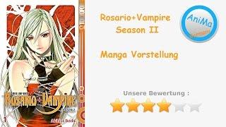 Rosario+Vampire Season 2 - Manga Vorstellung ( Capu 2 )