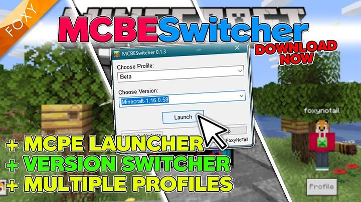 version launcher for mcpe windows 10  mcpe launcher  minecraft bedrock edition tutorial