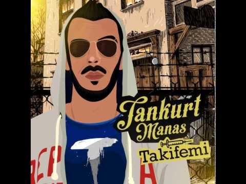 Tankurt Manas - Rap Darbesi (Ft.Hidra)