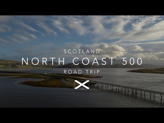 North Coast 500 | The Ultimate Scotland Road Trip.