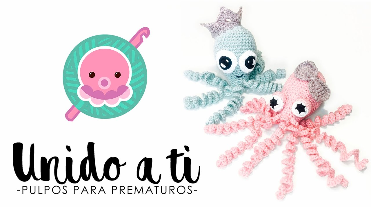2 PULPOS para PREMATUROS - PATRÓN FÁCIL - Ganchillo || Crochet ...