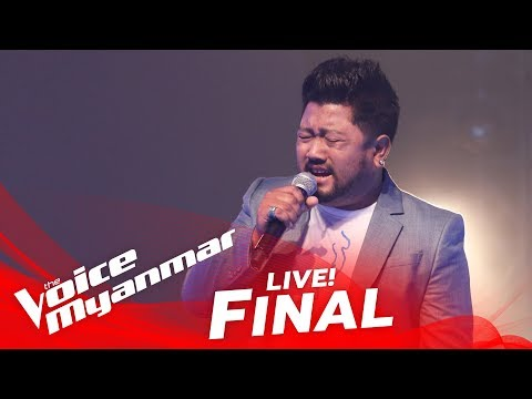 "Ngwe Soe: ""ရာဇ၀င္မ်ားရဲ႕သတို႔သမီး"" - Live Final - The Voice Myanmar 2018"