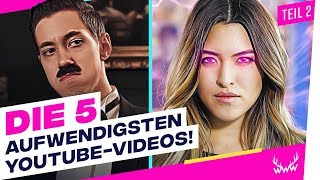 Die 5 AUFWENDIGSTEN YouTube-Videos! - Teil 2 | TOP 5