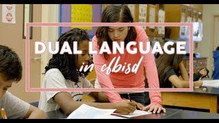 The Dual Language Program in CFBISD