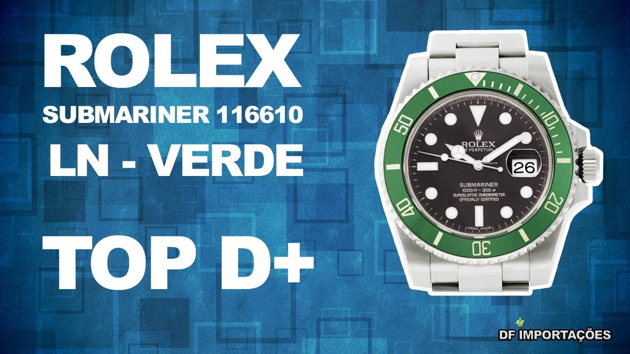 8797b48bab6 Relogio Masculino Rolex Submariner 116610 LN - Cor  Verde. - YouTube