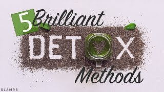 Weight Loss - 5 Ways To Detox Your Body | Weight Loss Detox