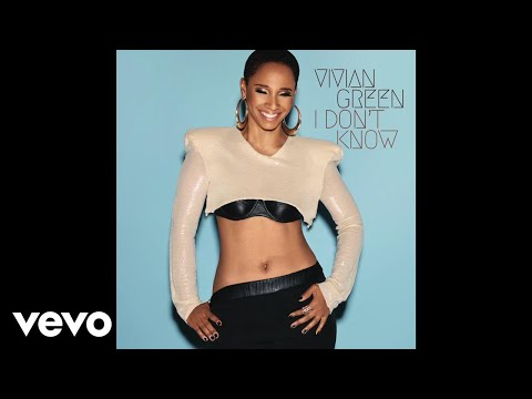 Vivian Green - I Don't Know (Audio)