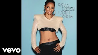 Vivian Green - I Don't Know