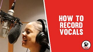 How to Record Vocals | #WAMeverywhere