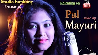 | Pal | Jalebi | Mayuri Dey (cover) | Arijit Singh | Shreya Ghoshal | Javed Mohsin |