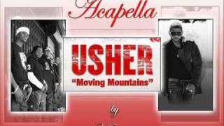 Moving Mountains Usher - Acapella