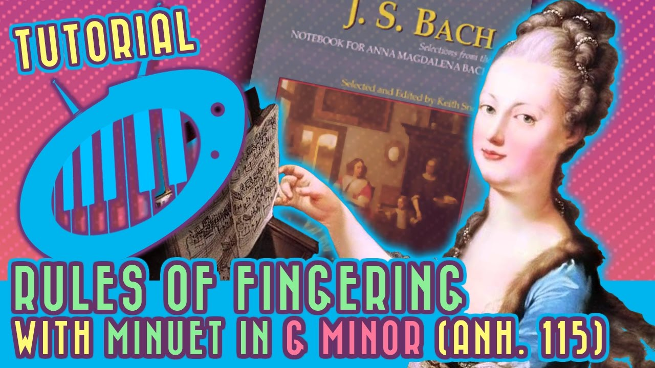 Download Rules of Fingering: Minuet in G Minor (Anh. 115) Tutorial