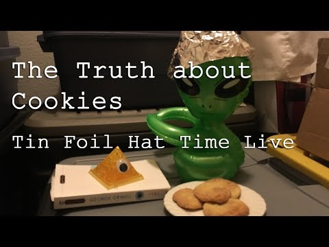 The Truth About Cookies - Tin Foil Hat Time Live