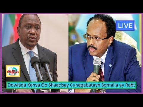 WAR DEG DEG AH; Kenya Oo Ku Dhawaaqday Cunaqabayn ay Somalia Saarayso Iyo Uhuru Kenyatta Oo La Kulam