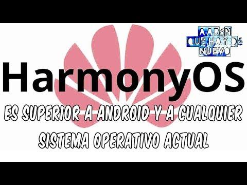 HARMONY OS , PORQUE ES SUPERIOR A ANDROID
