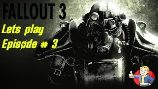 Fallout 3 lets play l Episode # 3