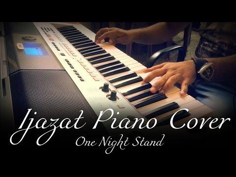 IJAZAT - Arijit Singh | One Night Stand | Piano Cover | Syed Sohail Alvi