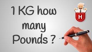 1 KG how many Pounds