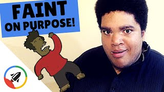 How To Make Yourself Faint | 6 Dizzy-Fying Methods!