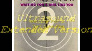 Foreigner   Waiting For A Girl Like You Ultrasound Extended Version