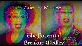 The Potential Breakup Medley