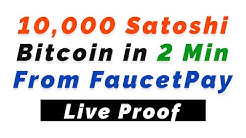 10,000 Satoshi in Bitcoin Just 2 Minute From FaucetPay with Proof 2020