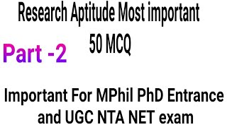 MOST IMPORTANT 50 QUESTION OF RESEARCH APTITUDE FOR UGC NET PHD ENTRANCE