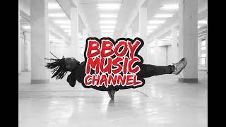 Best Bboy Mixtape 2020 - No Mercy