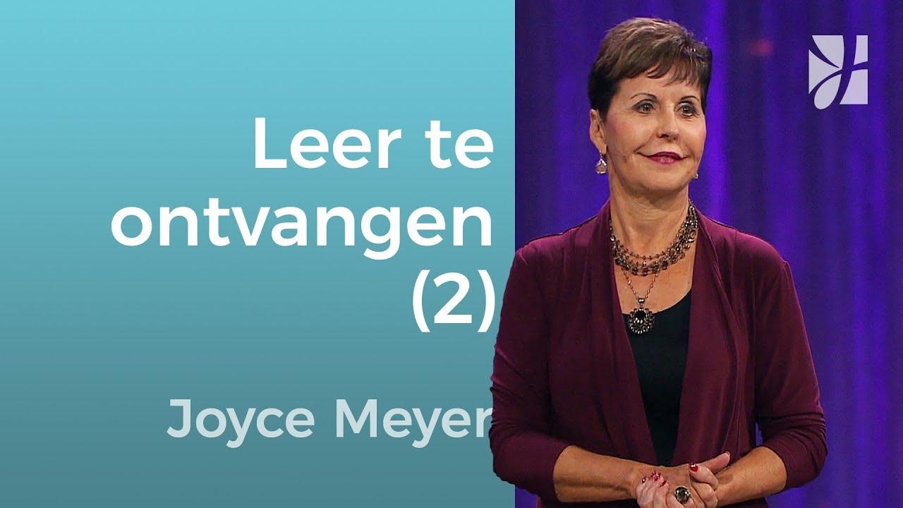 Leer te ontvangen (2) – Joyce Meyer – God ontmoeten