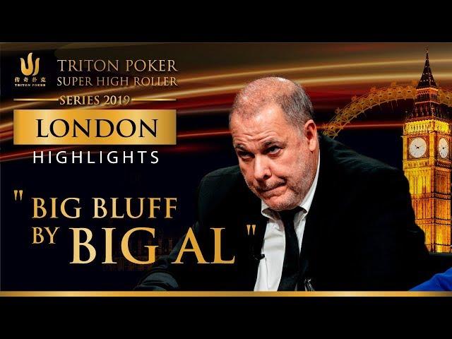 Big Bluff by Big Al - Triton Million London 2019