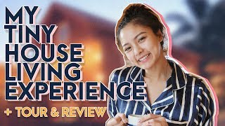 My Tiny House Living Experience + Tour & Review | Kim Chiu Ph