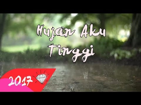 DHYO HAW - HUJAN AKU TINGGI (Official Lyric Video HD) 2017
