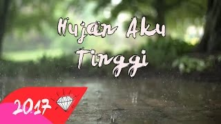 "Video DHYO HAW - HUJAN AKU TINGGI (Official Lyric Video HD) 2017 "" Newalbum# download MP3, 3GP, MP4, WEBM, AVI, FLV Desember 2017"