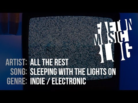 All The Rest - Sleeping With The Lights On (2019) [Faeton Music Blog]