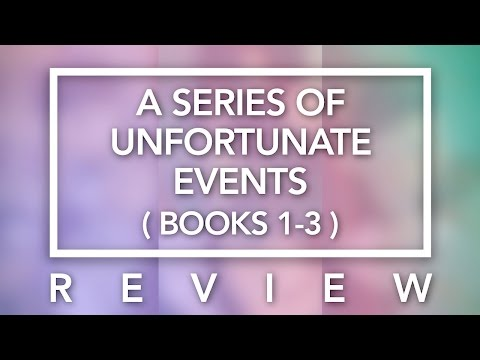 REVIEW: A Series of Unfortunate Events (Books 1-3) ★ Finish It! Challenge