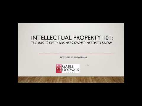 2017 11 10 Intellectual Property 101:  The Basics Every Business Owner and Manager Needs to Know