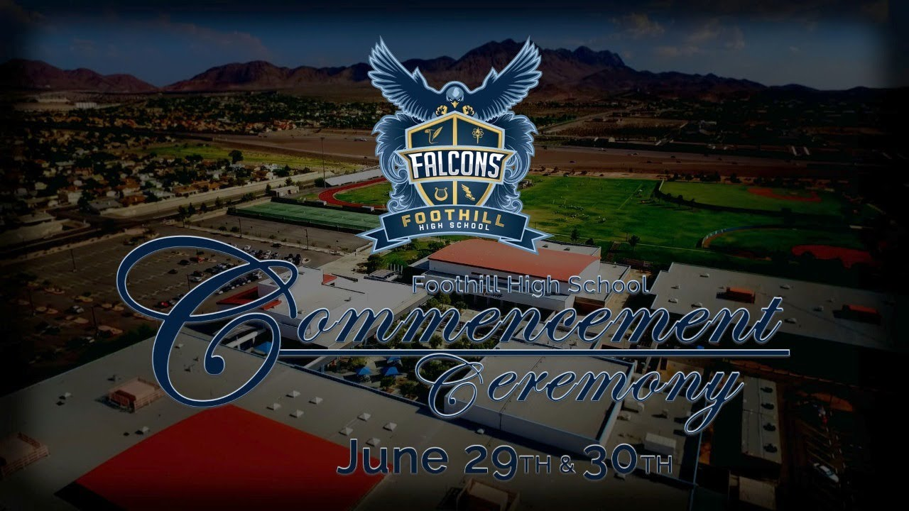 Foothill High School 2020 Commencement Ceremony
