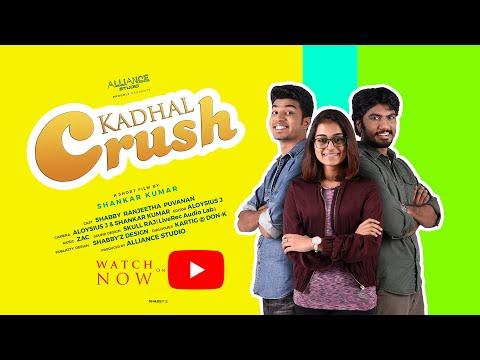 Kadhal Crush Tamil Short Film   Shabby   Ranjeetha   Puvanan