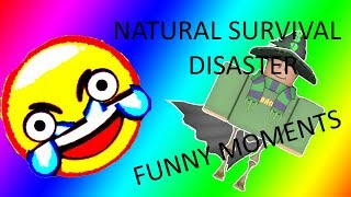 Natural Survival Disaster Funny Moments (ROBLOX)