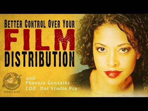 [Podcast] Better Control Over Your Film Distribution with Dot Studio PRO