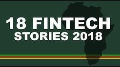18 Fintech Stories for Africa 2018
