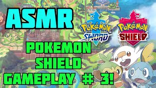 ASMR Pokemon Shield Gameplay # 3 [Gum Chewing, Whisper, Button Pressing]