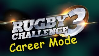 RUGBY CHALLENGE 3 - Career Mode