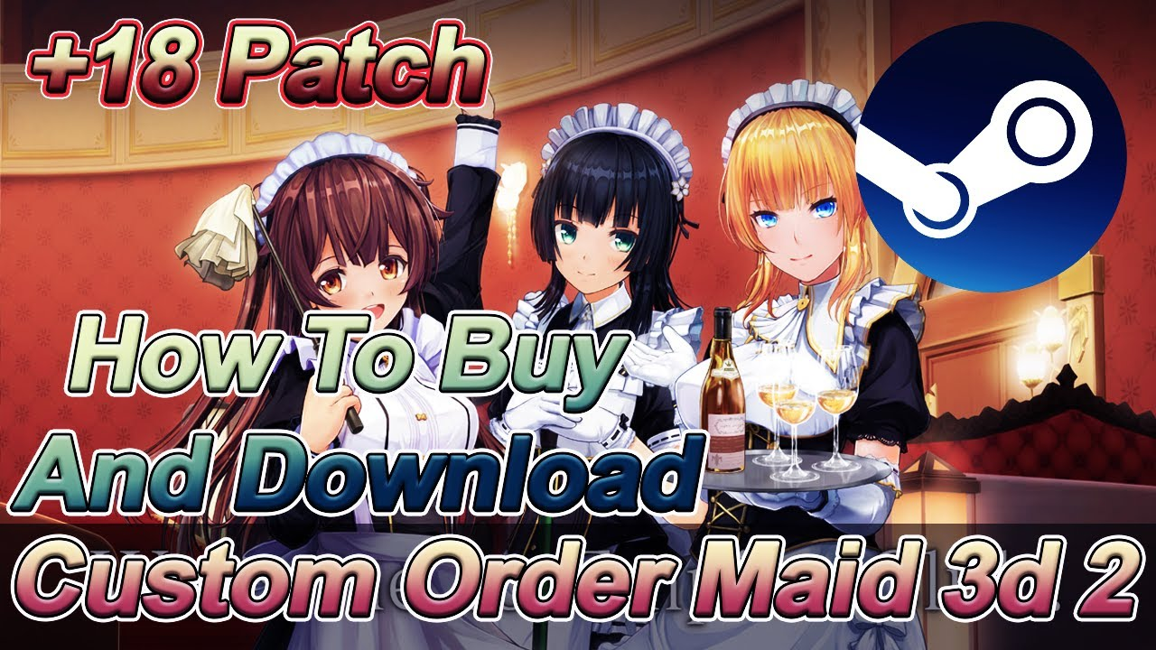 COM3D2 - How To Apply Adult Patch - STEAM VERSION