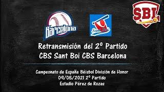 09/05/2021 11h y Cont CBS Barcelona CBS Sant Boi 2º Partido
