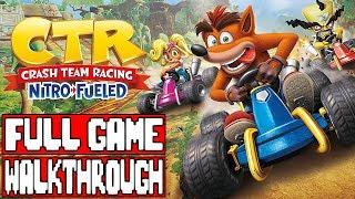 CRASH TEAM RACING NITRO FUELED Gameplay Walkthrough Part 1 FULL GAME - No Commentary
