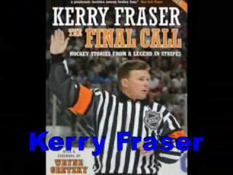 Hockey Stories from a Legend in Stripes The Final Call By Kerry Fraser