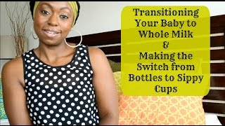 (66) Transitioning Your Baby to Whole Milk