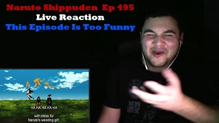 """Naruto Shippuden  Episode 495 Live Reaction """"This Episode Is Too Funny"""""""